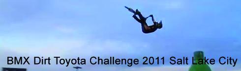 BMX Toyota Challenge 2011 Salt Lake City