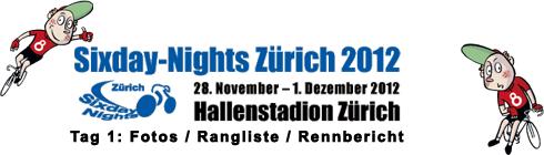 Sixday Nights Zürich 2012